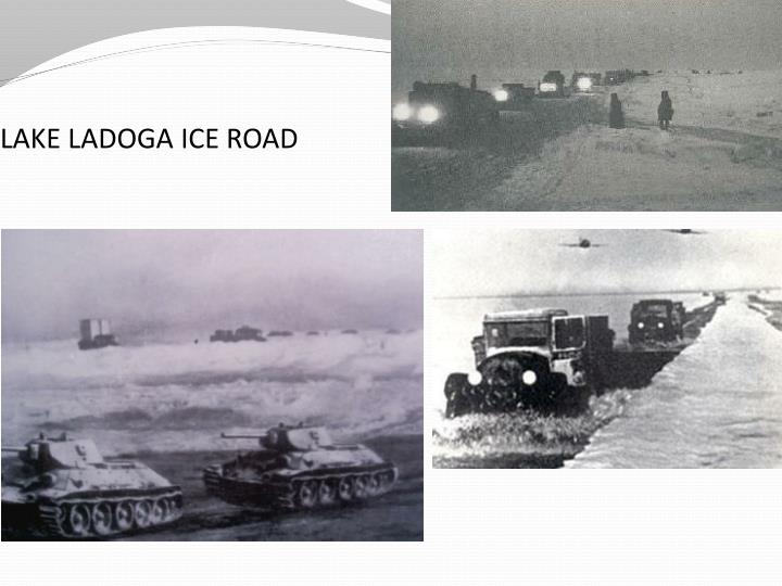 LAKE LADOGA ICE ROAD