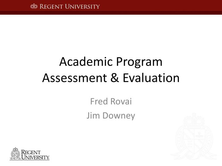 Academic program assessment evaluation
