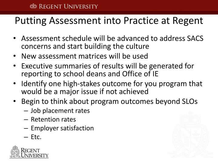 Putting Assessment into Practice at Regent