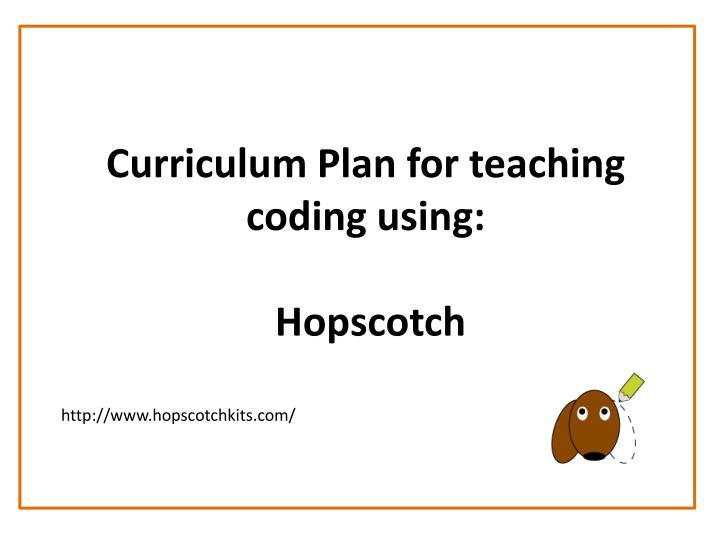 Curriculum plan for teaching coding using hopscotch