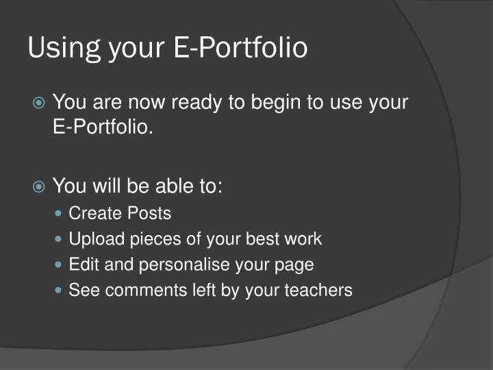 Using your E-Portfolio