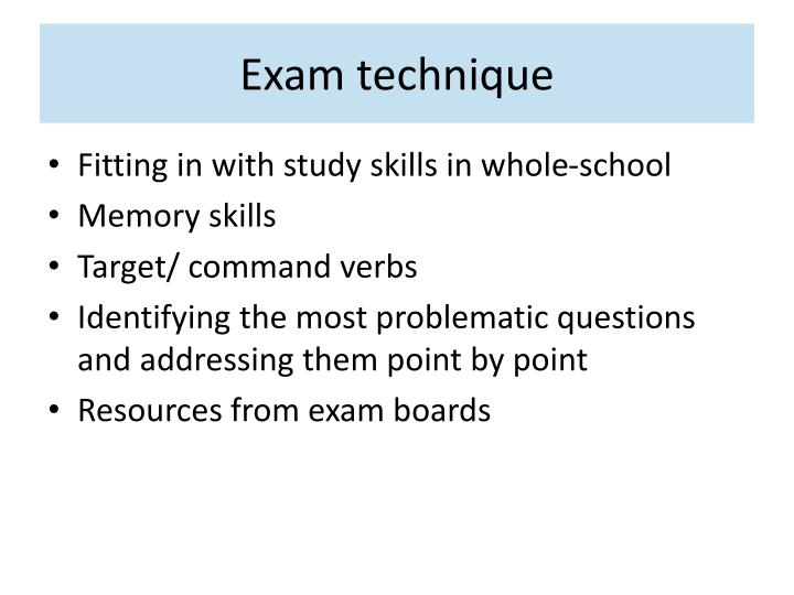 Exam technique