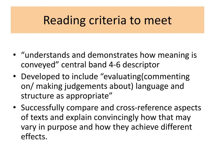 Reading criteria to meet