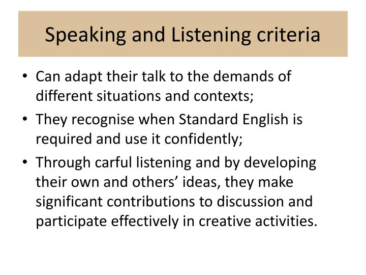 Speaking and Listening criteria