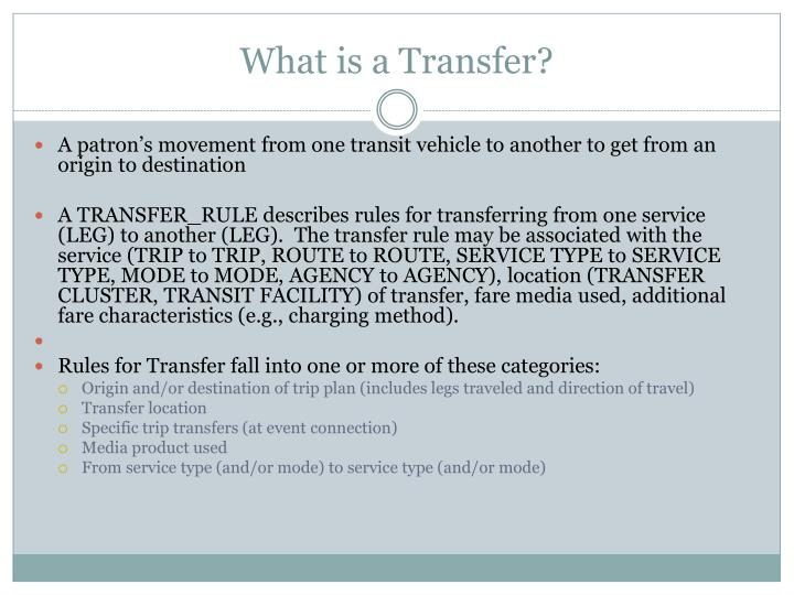 What is a Transfer?