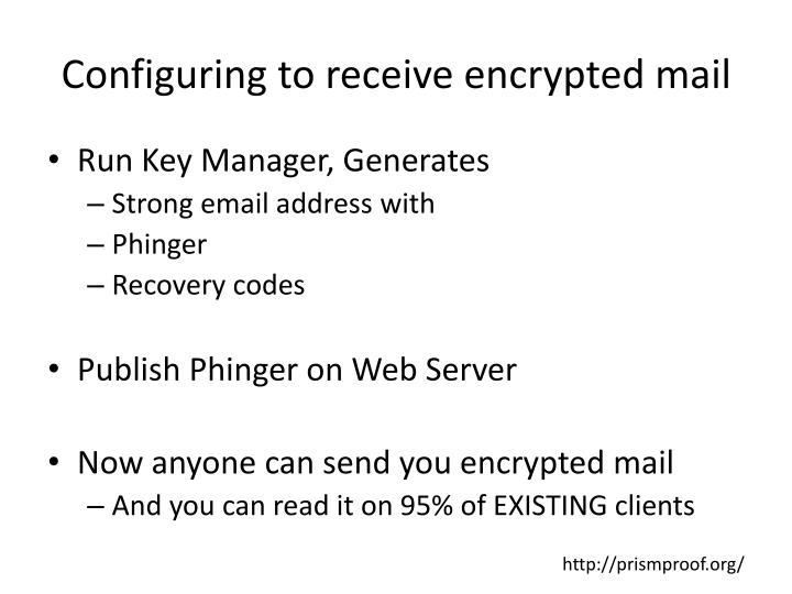 Configuring to receive encrypted mail