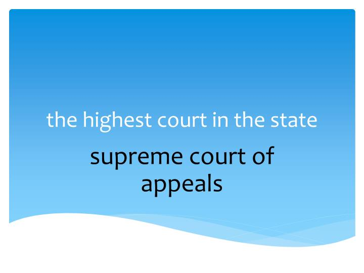 the highest court in the state