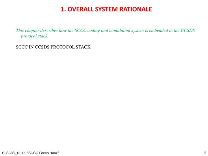 1. OVERALL SYSTEM RATIONALE