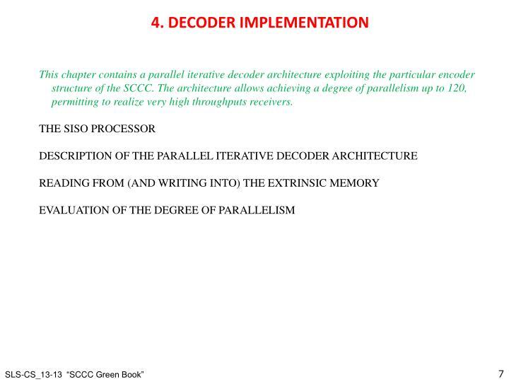 4. DECODER IMPLEMENTATION