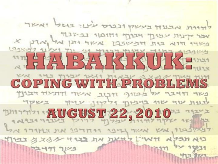 Habakkuk coping with problems