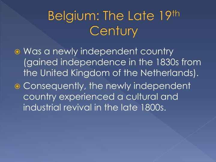 Belgium: The Late 19
