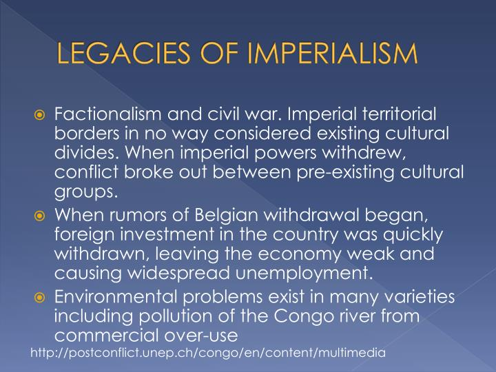 LEGACIES OF IMPERIALISM