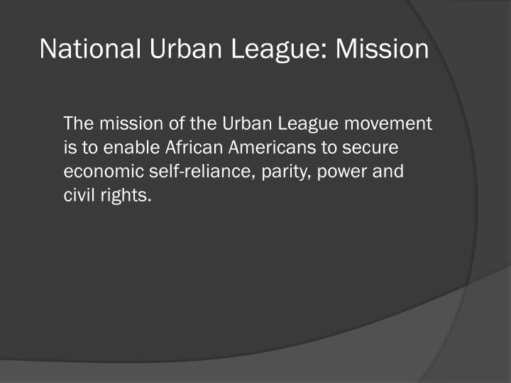 National Urban League: Mission