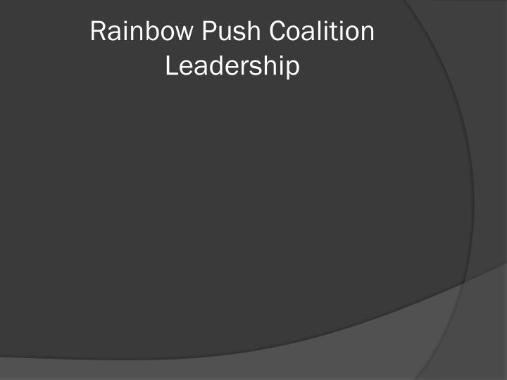 Rainbow Push Coalition Leadership