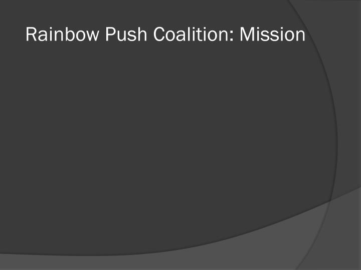 Rainbow Push Coalition: Mission