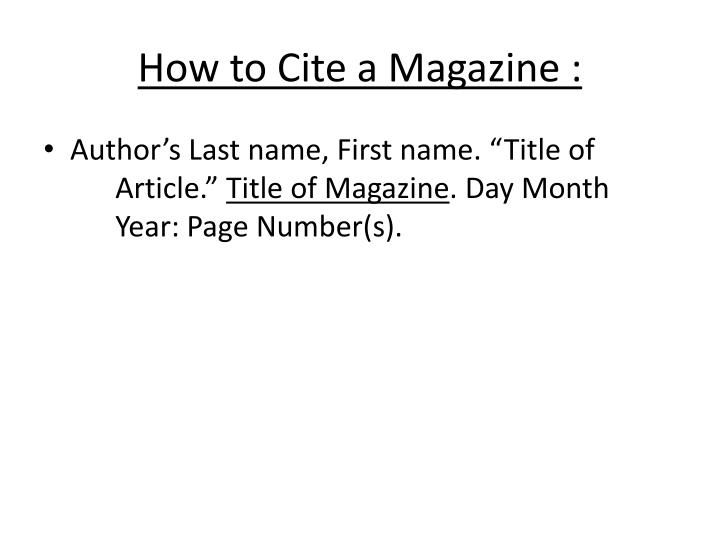 How to Cite a Magazine :
