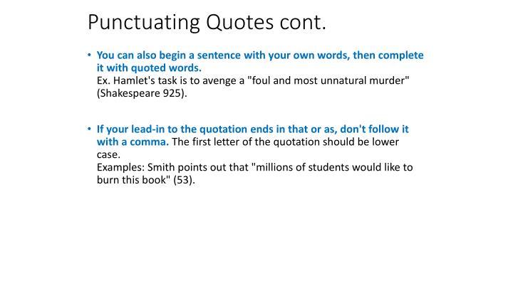Punctuating Quotes cont.