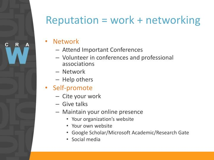 Reputation = work + networking