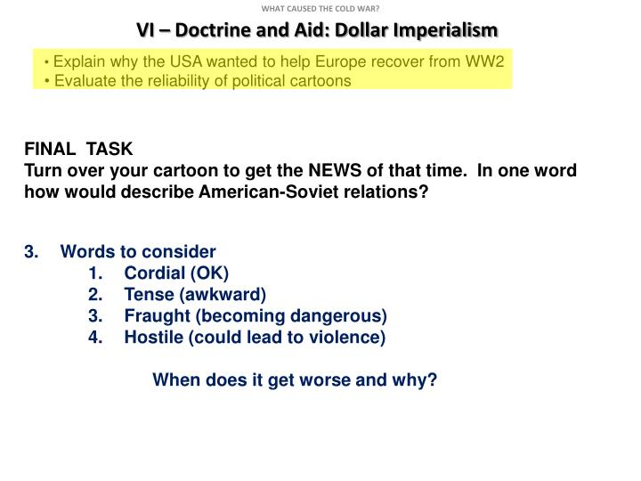 VI – Doctrine and Aid: Dollar Imperialism