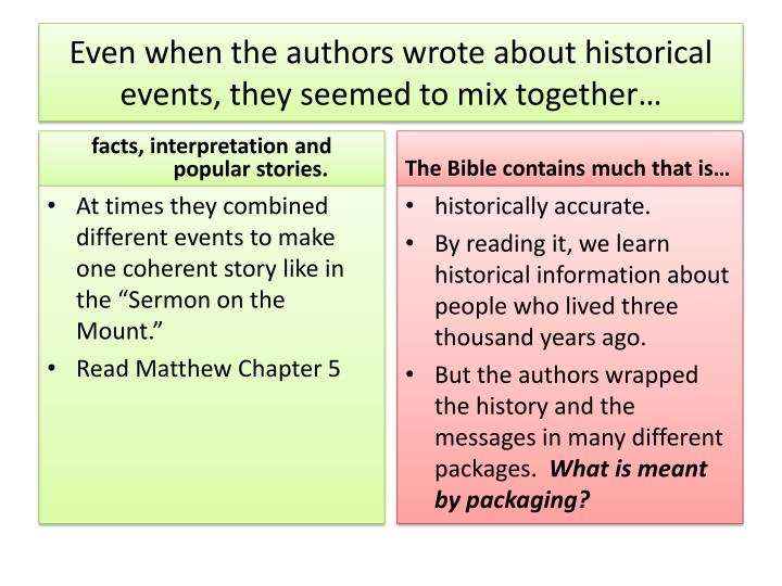 Even when the authors wrote about historical events, they seemed to mix together…