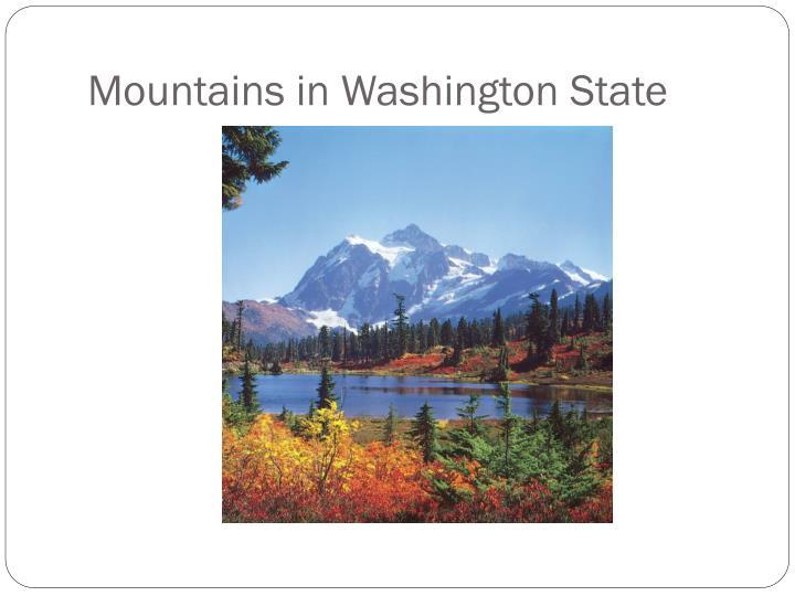 Mountains in Washington State