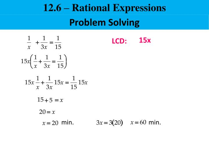 12.6 – Rational Expressions