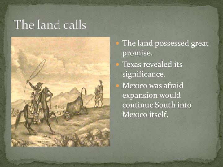 The land calls