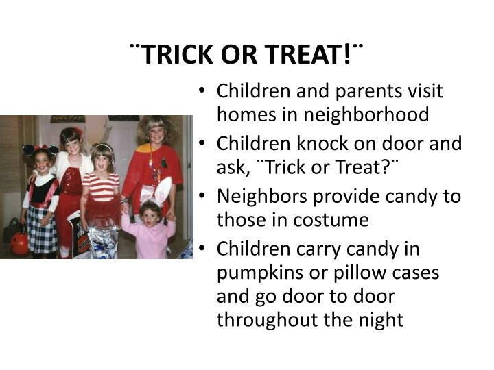 ¨TRICK OR TREAT!¨