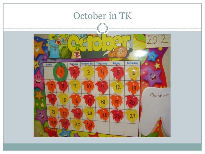 October in TK