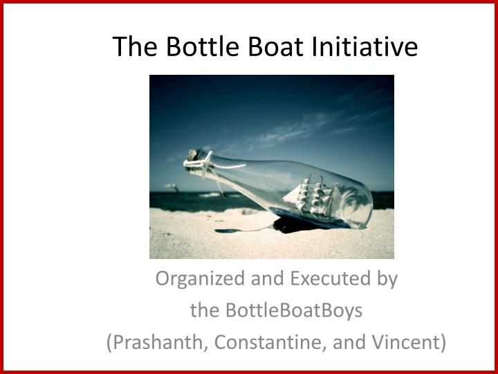 The Bottle Boat Initiative