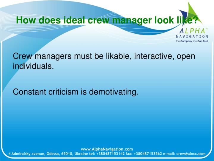 How does ideal crew manager look like?