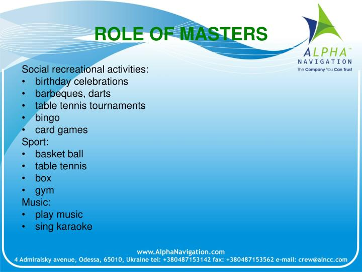 ROLE OF MASTERS