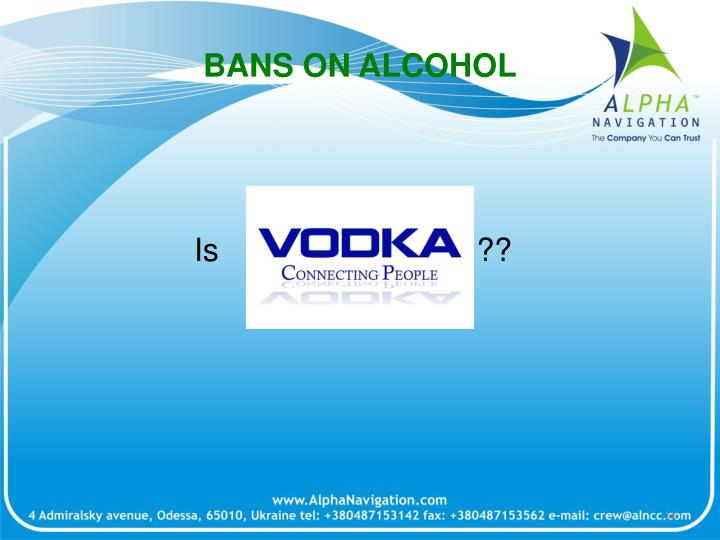 BANS ON ALCOHOL