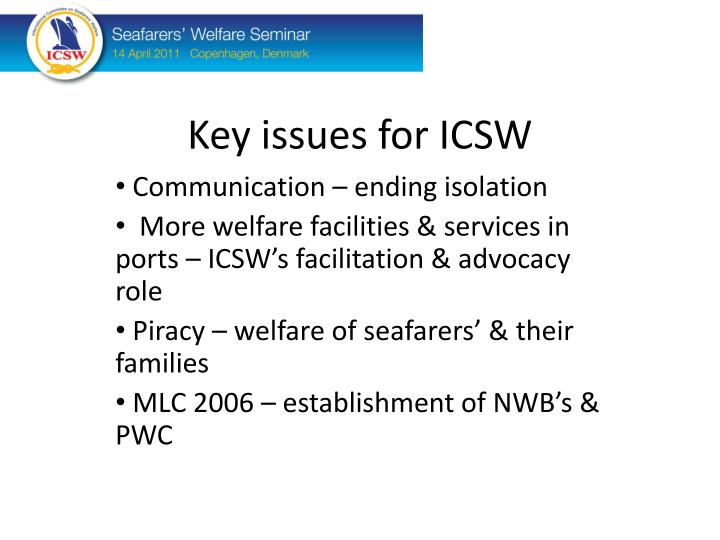 Key issues for ICSW