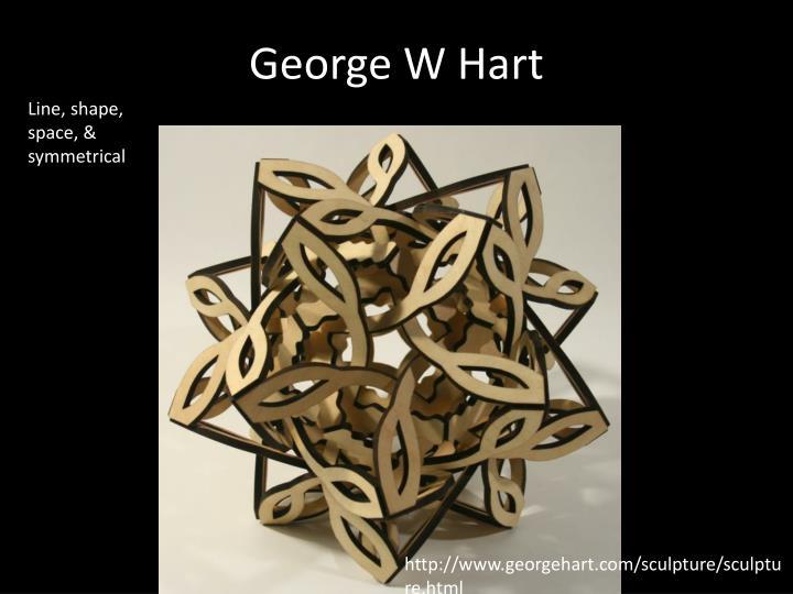 George W Hart