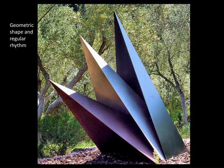 Geometric shape and regular rhythm