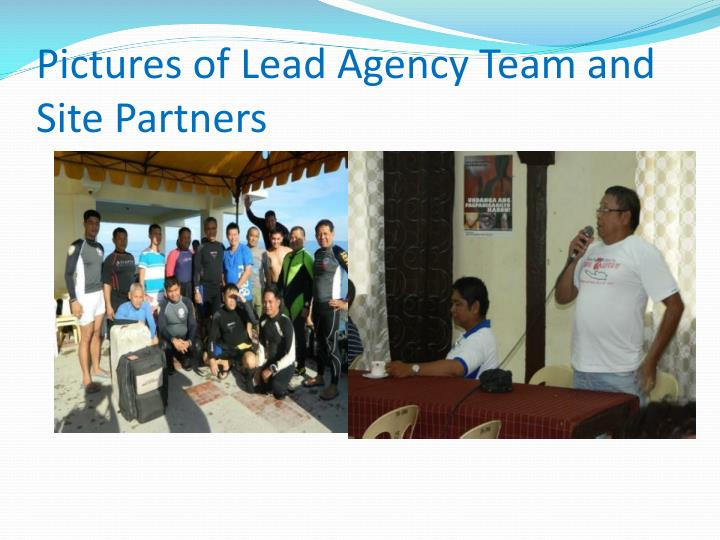 Pictures of Lead Agency Team and Site Partners