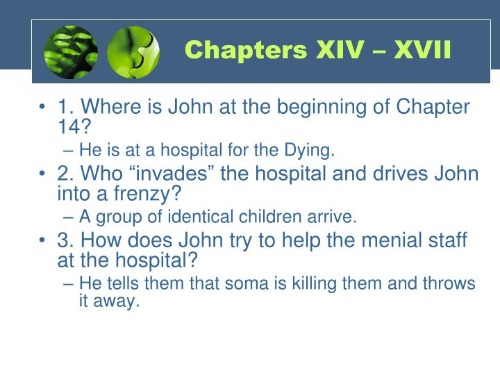 Chapters XIV – XVII