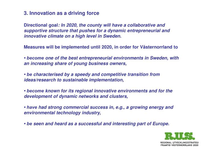 3. Innovation as a driving force