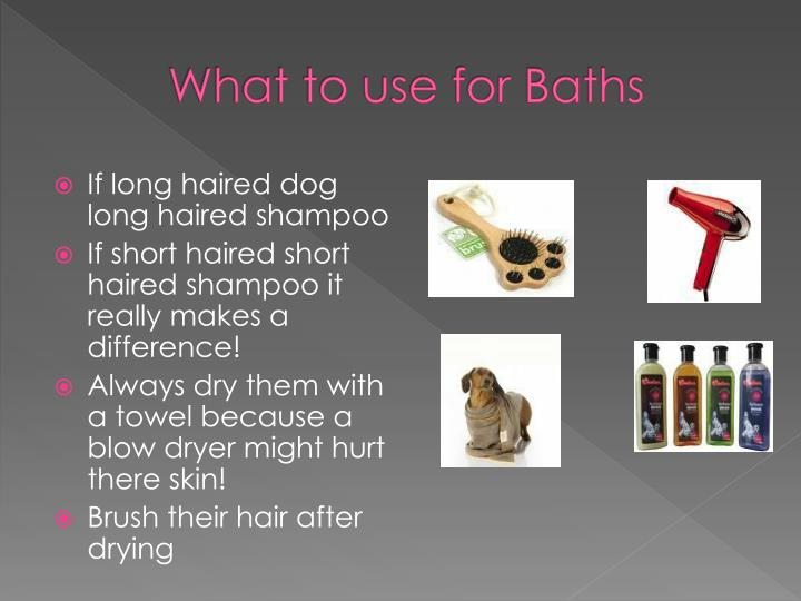 What to use for Baths