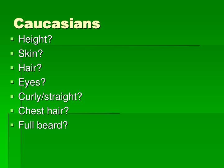 Caucasians