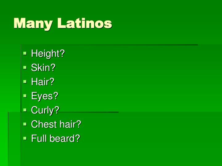 Many Latinos