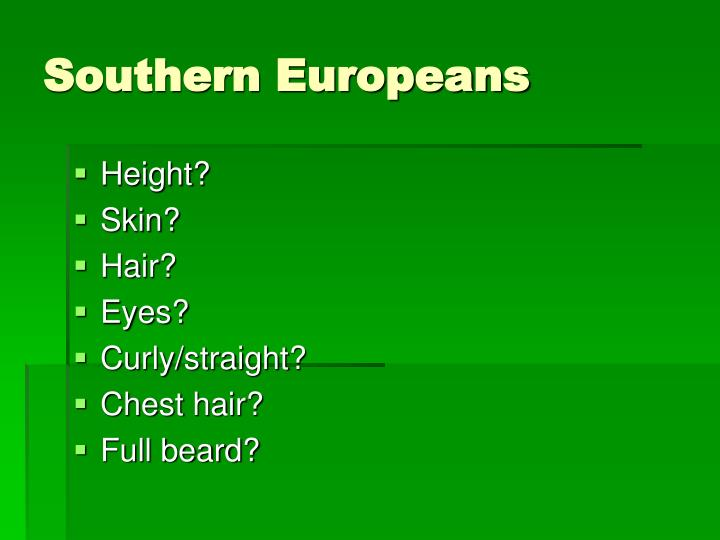 Southern Europeans