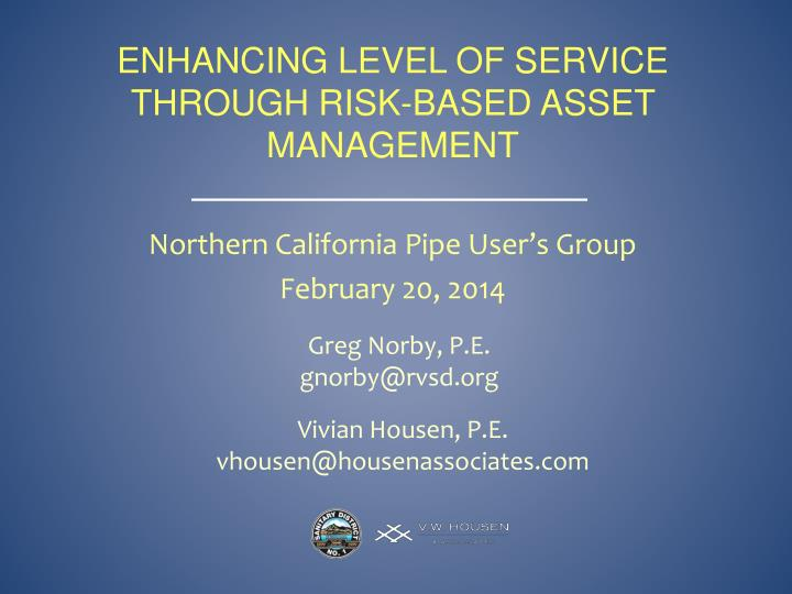 Enhancing Level of Service through risk-based asset management