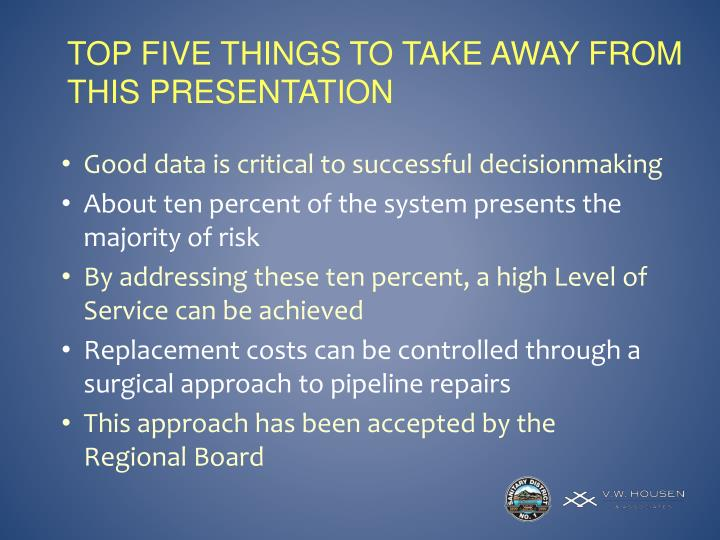Top five things to take away from this Presentation