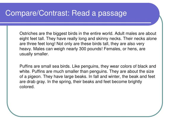 Compare/Contrast: Read a passage
