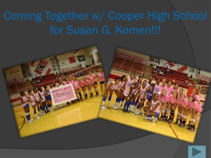 Coming together w cooper high school for susan g komen