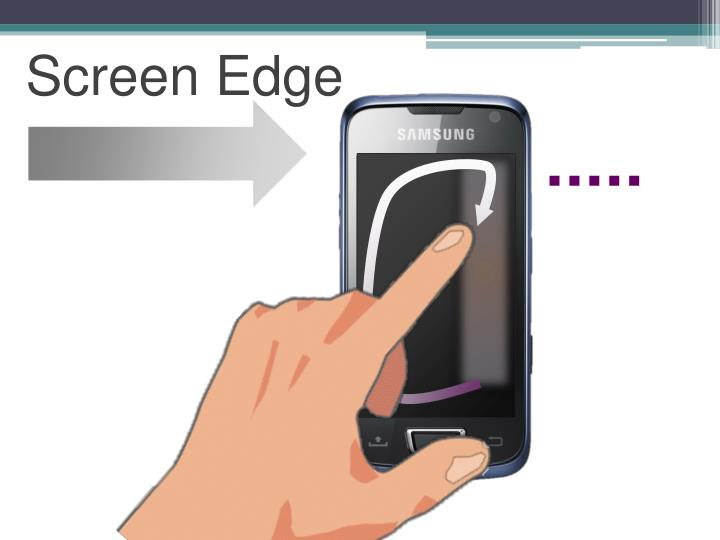 Screen Edge