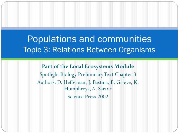 Populations and communities topic 3 relations between organisms