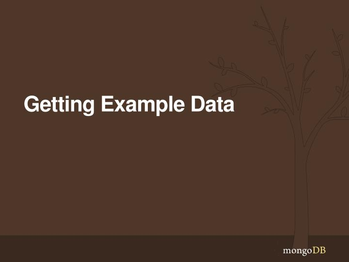 Getting Example Data